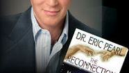 Dr. Eric Pearl, The Reconnection